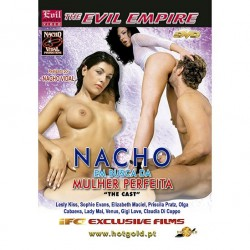 NACHO SEEKING THE PERFECT WOMAN